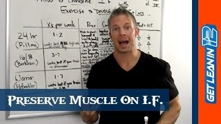 Intermittent Fasting and Muscle: How To Burn Fat With Fasting (And NOT Lose Muscle) [Part 3]