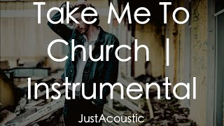 Take Me To Church - Hozier (Acoustic Instrumental)