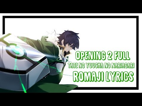 The Rising Of The Shield Hero Opening 2 Full With Romaji Lyric / OP2 Lyrics FAITH By MADKID