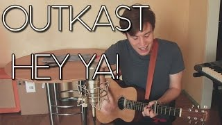 Outkast  - Hey Ya! Acoustic Cover