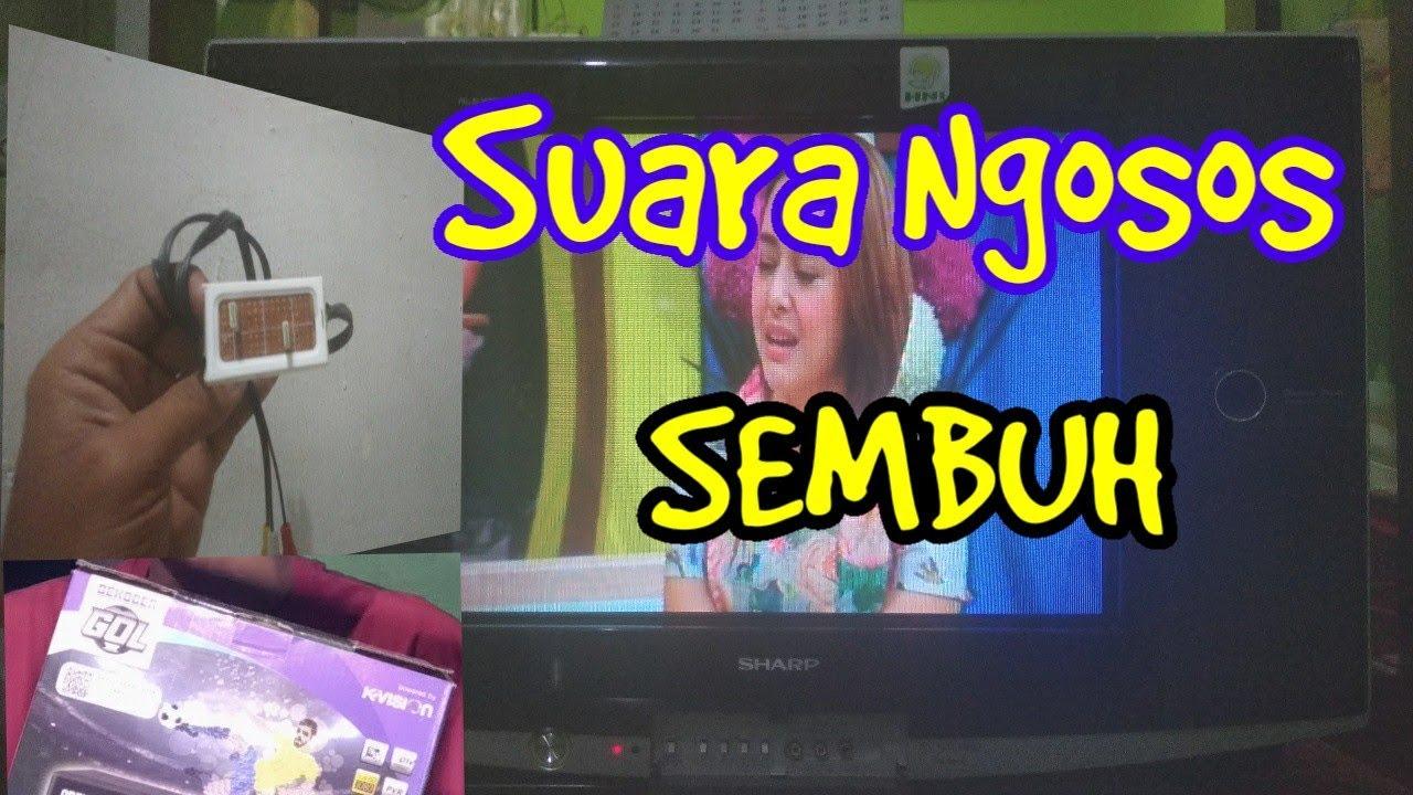 ATASI SUARA AUDIO NOISE KEMRESEK RECEIVER PARABOLA KVISION GOL PADA TV TABUNG SHARP