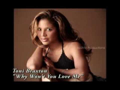 "Toni Braxton ""Why Won't You Love Me"" (Full)"