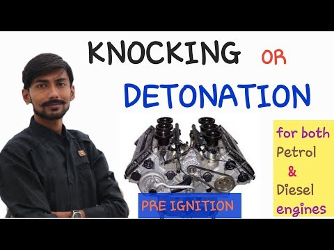 [HINDI] KNOCKING ~ DETONATION ~ PRE IGNITION~EXPLAINED FOR BOTH PETROL {S.I} & DIESEL ENGINES {C.I}