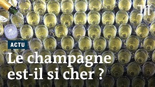 Pourquoi le champagne est-il cher ?