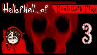 True Ending :D! - Roulette's Play: Hello? Hell...o? Part 3 - Let's Play JRPG Horror