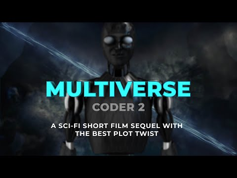 CODER 2 | MULTIVERSE | Sci Fi Short Film | With Subtitles |