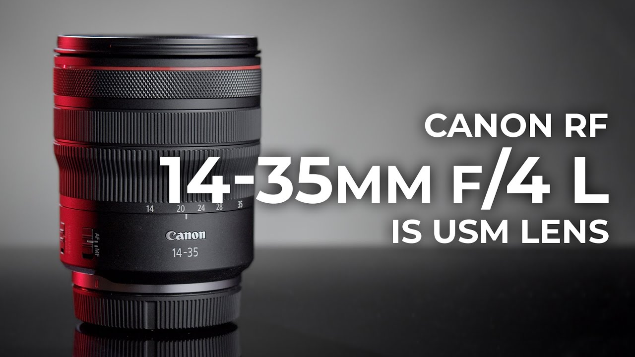 Canon RF 14-35mm f/4 L IS USM Lens | Hands-on Review