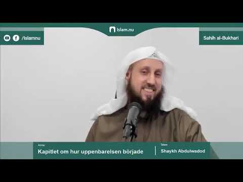 Sahih al-Bukhari | Kapitlet om hur uppenbarelsen började | del 1/3