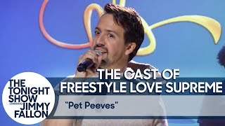 A Performance from Freestyle Love Supreme: Tonight Show Pet Peeves