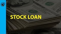How To Get A Stock Loan