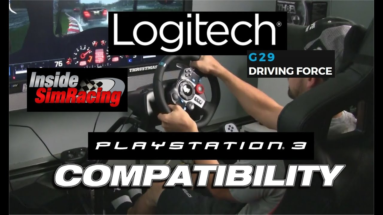 Logitech G29 Compatibility On PS3 - Inside Sim Racing