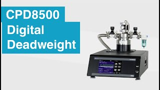 CPD8500 Digital Deadweight Tester Overview