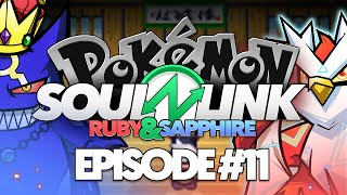 "Pokémon Ruby & Sapphire Soul Link Randomized Nuzlocke w/ @TheKingNappy!! - Ep11 ""Dad"
