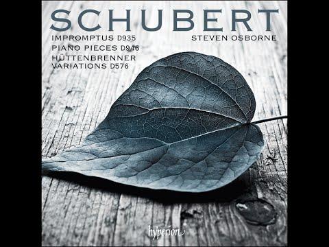 Franz Schubert—Impromptus, Piano pieces & Variations—Steven Osborne (piano)
