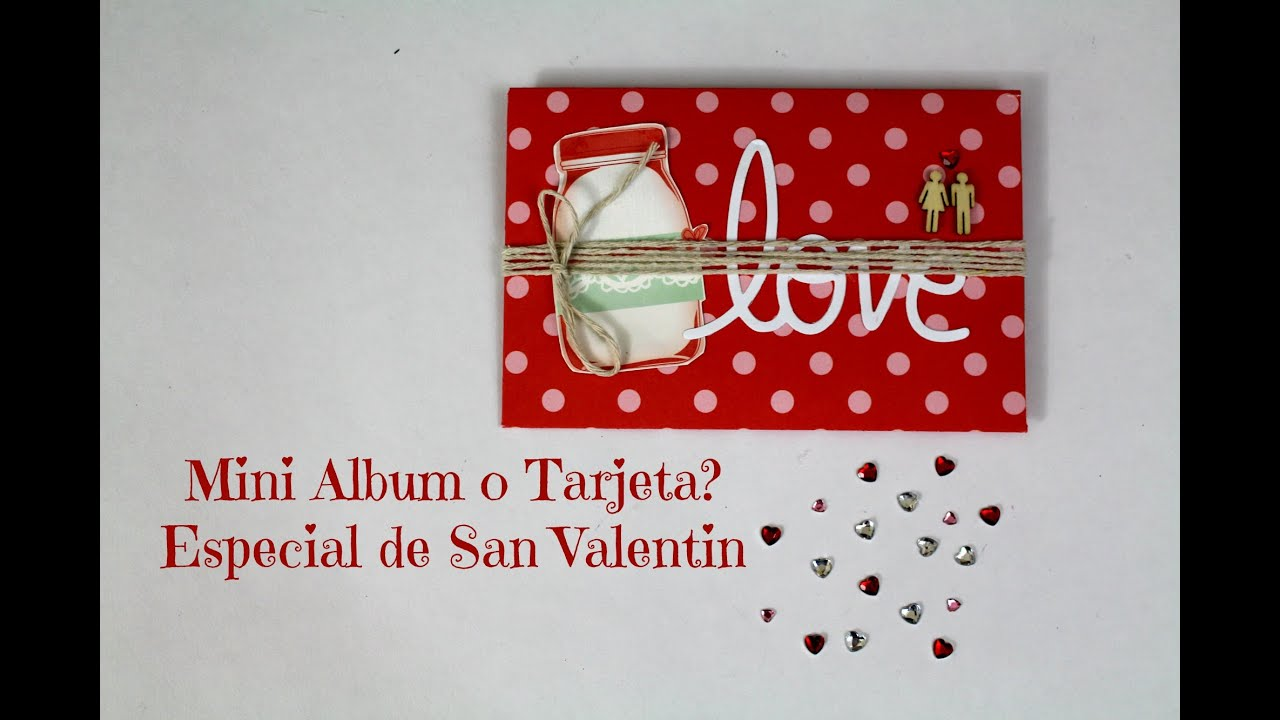Mini album scrapbook para regalar en san valentin - Album para san valentin ...