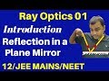 Download Video 12th Chapter 9 : Ray Optics 01 : Introduction & Reflection in a Plane Mirror  JEE /NEET MP4,  Mp3,  Flv, 3GP & WebM gratis