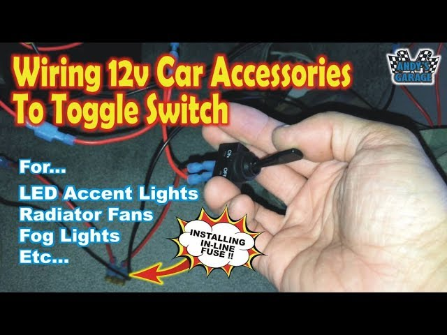 Wiring 12v Car Accessories To Toggle Switch Andy S Garage Episode 95 Youtube