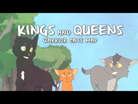 Kings and Queens - Warrior Cats MAP - COMPLETE
