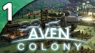Aven Colony - 1. A New Home - Let's Play Aven Colony Gameplay thumbnail
