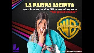 La paisana Jacinta en busca de Huasaberto trailer