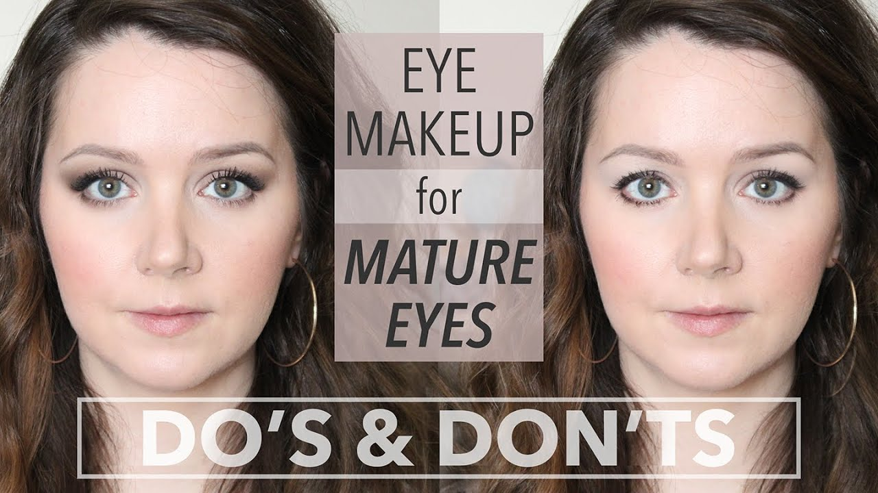 Dos Donts Eye Makeup For Mature And Hooded Eyes Youtube