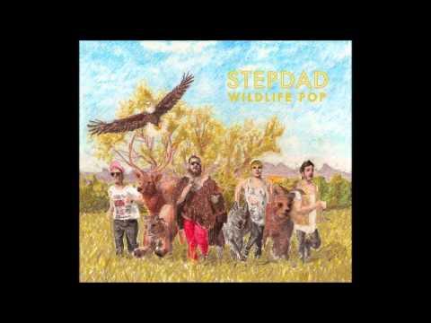 Stepdad - Pick and Choose