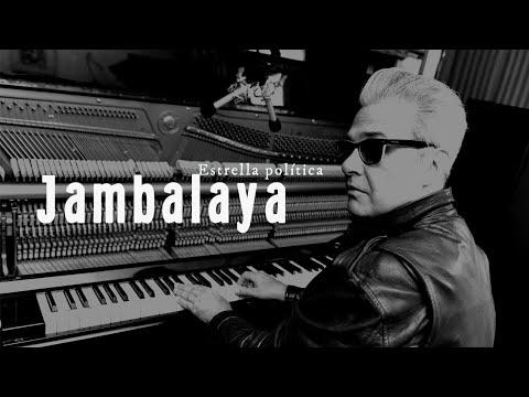 Estrella Política - Kike Jambalaya