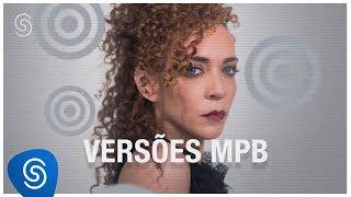 Baixar Versões MPB - Os Melhores Clipes 2018