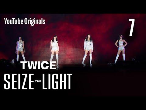 Ep 7. 그 무엇에도 변하지 않는 빛 | TWICE: Seize the Light (시즈 더 라이트)