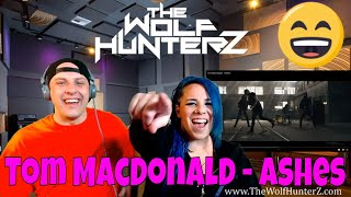Tom MacDonald - Ashes | THE WOLF HUNTERZ Reactions