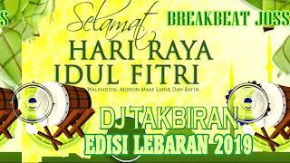 [22.05 MB] DJ TAKBIRAN EDISI LEBARAN 2019