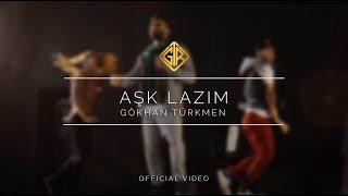 Gökhan Türkmen - Aşk Lazım