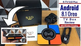 R TV Box S10 Plus with Android 8.1 Oreo and Wireless Charging Review