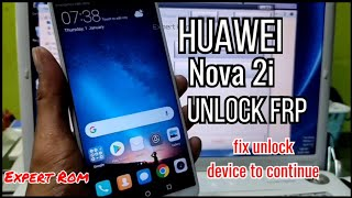 Huawei Nova 2i (RNE-L22) FRP Bypass Unlock Remove Google Account/ FIX UNLOCK DEVICE TO CONTINUE