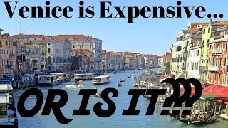 ITALY Travel : How Expensive is VENICE?? Travel Guide and Travel Tips