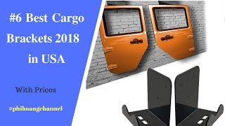 Top 6 Best Cargo Brackets with Free Shipping in USA.