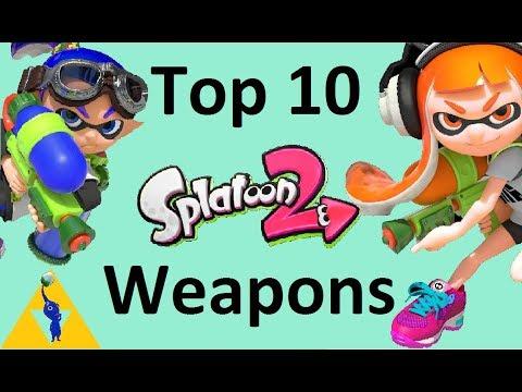 Top 10 Splatoon 2 Weapons