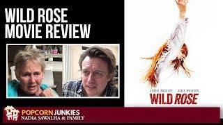 WILD ROSE (Jessie Buckley) - Nadia Sawalha & The Popcorn Junkies Family Movie Review
