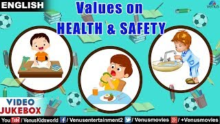 Values on Health & Safety | Moral Values | VIDEO JUKEBOX | Important Values For Kids