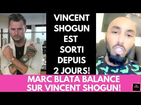 MARC BLATA BALANCE SUR VINCENT SHOGUN!