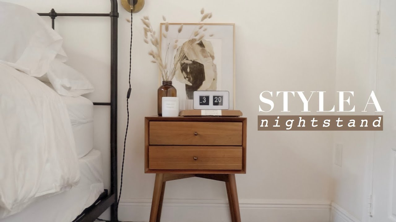 How To Style A Nightstand Bedroom Decorating Ideas Youtube