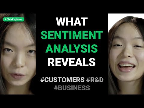 How sentiment analysis lets you find out what your customers like (and dislike) | #ChiaExplains