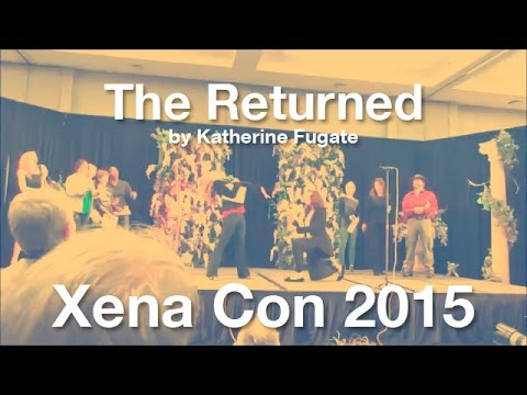 The Returned by Katherine Fugate - Xena Con 2015 (subtitled)
