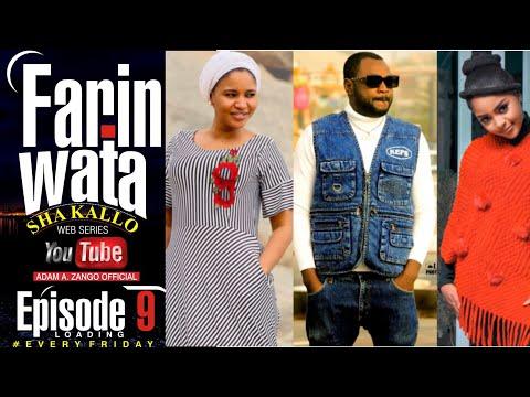 FARIN WATA sha kallo__Episode Nine (9)_Official Home Video / Web Series / Zango na daya