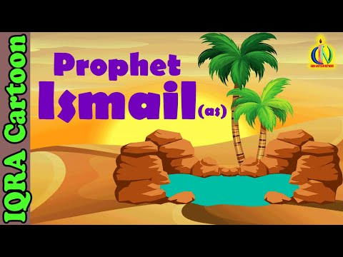 Prophet Stories For Kids | Ismail (AS) | Islamic Cartoon | Quran Stories Islamic Children Kids Video