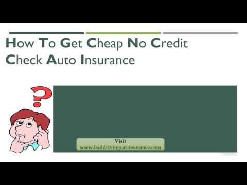 How To Get Car Insurance Quotes No Credit Check