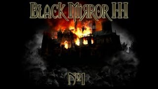 1 Давайте поиграем в Черное Зеркало 3 (The Black Mirror 3)