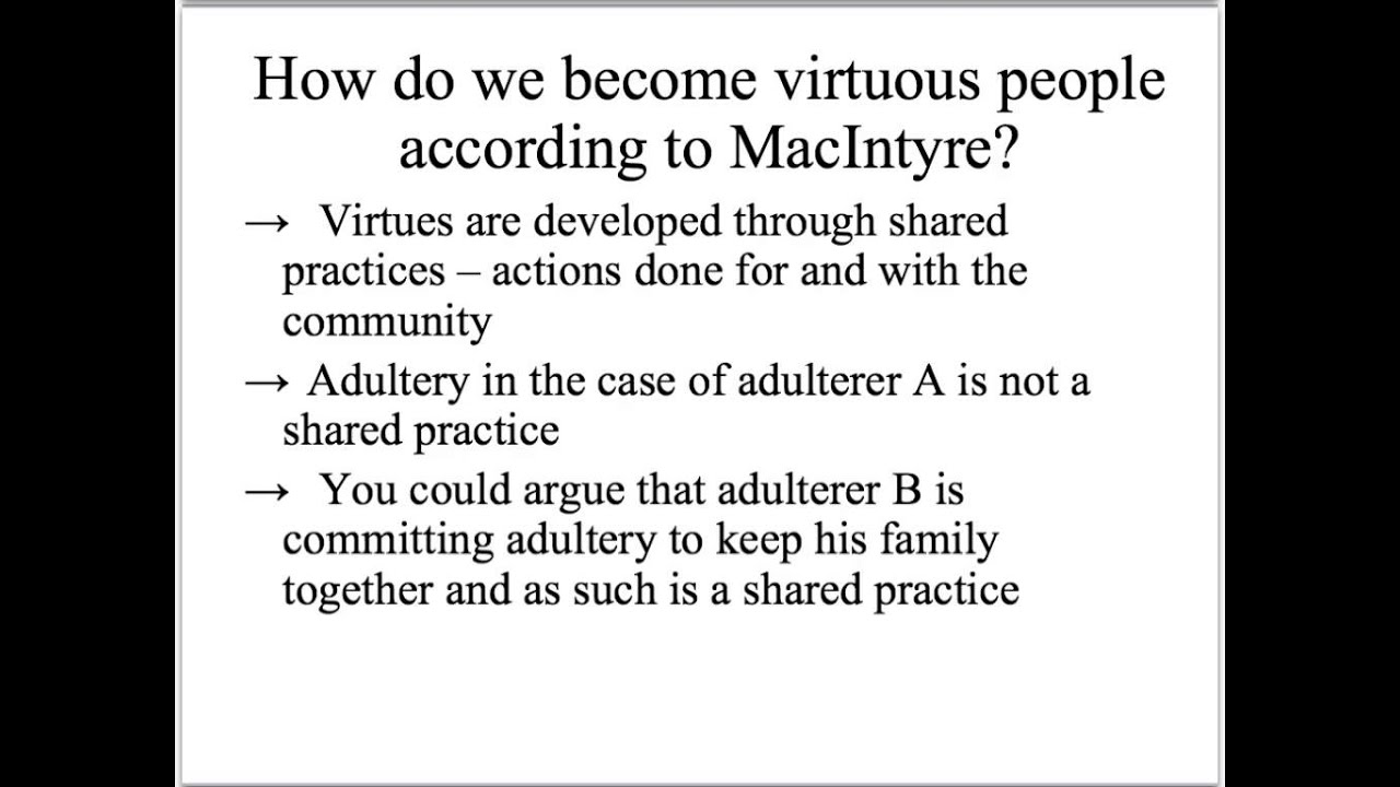 applying macintyre s virtue ethics applying macintyre s virtue ethics