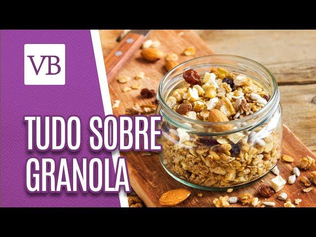 Tudo sobre granola - Você Bonita (11/02/19)