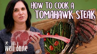 How to Cook the Ultimate Tomahawk Steak | Food 101 | Well Done